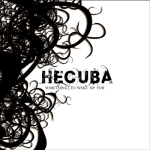 Hecuba � 'Something To Wake Up For'
